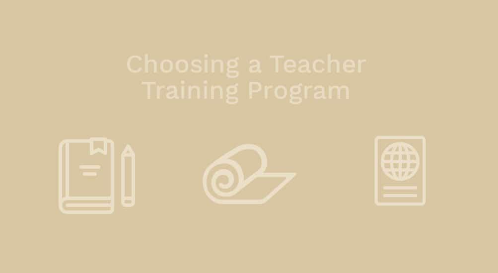 How To Choose a Yoga Teacher Training Program